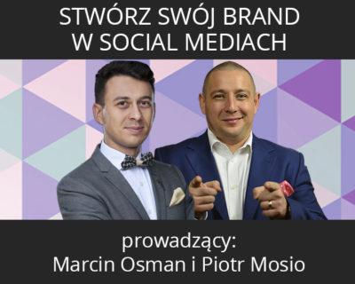 Stwórz Swój Brand w Social Mediach