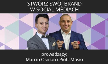 Szkolenie: Stwórz Swój Brand w Social Mediach