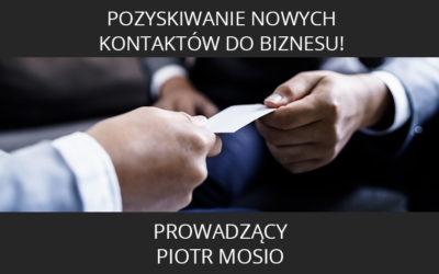 Pozyskiwanie nowych kontaktów do biznesu!