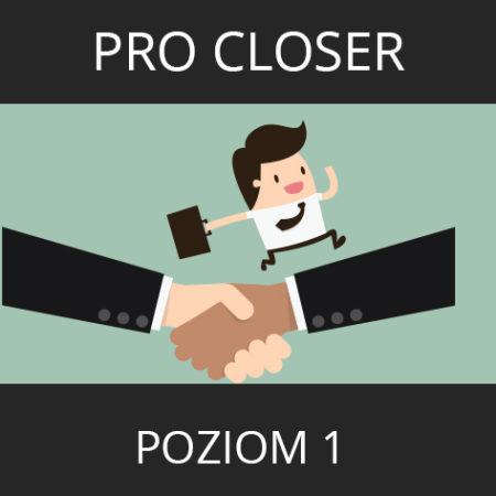 Pro Closer – Poziom 1